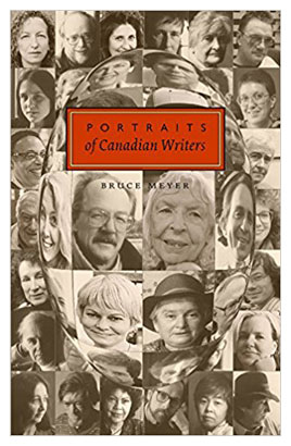 Portraits of Canadian Writers by Bruce Meyer
